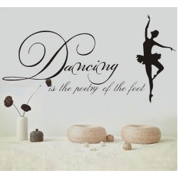 Dancing Is Poetry Of The Foot Wall Stickers